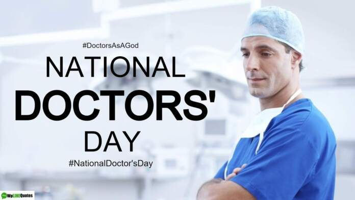 National Doctors Day Quotes National Doctors day history Bidhan Chandra Roy biography