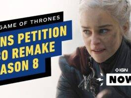 Game of Thrones Season 8 Remake Petition 2021: