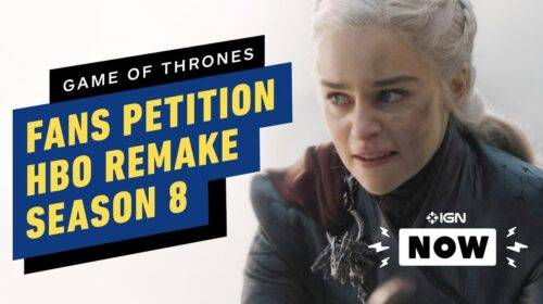 Game of Thrones Season 8 Remake Petition by Fans After HBO Tease